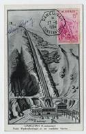 Algérie DARGUINA  27 Juin 1954 Usine Hydroélectrique N° Yv 313, CM Carte Maximum Dédicace Razous - Maximum Cards