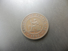 Indo Chine Francaise 1 Cent 1894 A - Kolonien
