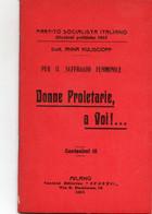 PARTITO SOCIALISTA ITALIANO - ANNA KULISCIOFF - DONNE PROLETARIE, A VOI.....MILANO 1913 REPRINT N° 6 - BIBLIOTECA ROSSA - Non Classificati