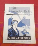Livret Station Thermale La Léchère Les Bains Savoie Etablissement Thermal Vers 1930 - Tourism Brochures