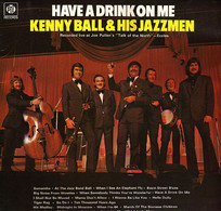 * LP *  KENNY BALL - HAVE A DRINK ON ME (England 1972 EX-) - Jazz