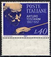 ITALIA - 1967 - CENTENARIO DELLA NASCITA DI ARTURO TOSCANINI (DIRETTORE E MAESTRO DI MUSICA) - MNH - 1961-70: Ungebraucht