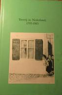 Toverij In Nederland 1795-1985 - Door Fred Matter Ea - Duivels Heksen Weerwolven ... - Non Classificati