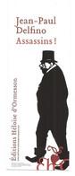 """MARQUE PAGES """" Assassins ! """" ÉDITIONS HÉLOÏSE D'ORMESSON - Bookmarks"""