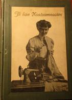 Ik Kan Kostuumnaaien - Van Wessem Henriette - Wellicht Ca 1910 - Kledij Kostuum Kleermaker - Non Classificati