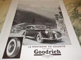 ANCIENNE PUBLICITE LA MONTAGNE EN SECURITE  PNEU GOODRICH 1934 - Sonstige