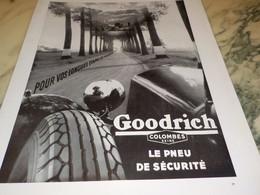 ANCIENNE PUBLICITE ETAPE DE VACANCES LE PNEU  GOODRICH 1934 - Sonstige