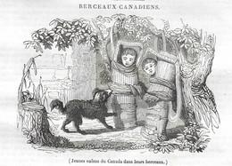 GRAVURE De 1836.. Jeunes Enfants Du CANADA Dans Leurs Berceaux - Prints & Engravings