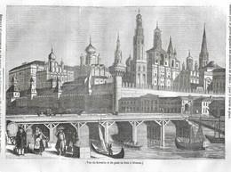 GRAVURE De 1836.. RUSSIE. Vue Du KLEMLIN Et Du PONT En Bois De MOSCOU - Prints & Engravings