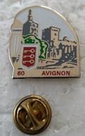 Pin's - Villes - AVIGNON - (CL. 2) - - Cities