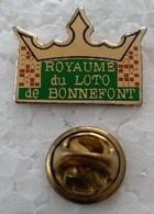 Pin's - Villes - BONNEFONT - 65 - ROYAUME Du LOTO - (CL. 2) - - Cities