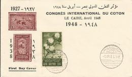 Enveloppe 1er Jour Congrès International Du Coton, Le Caire Avril 1948 - Briefe U. Dokumente