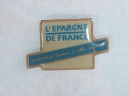 Pin's L EPARGNE DE FRANCE - Banks