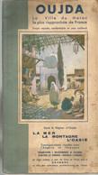 GU / Advertising Tourism Guide  TOURISME  / Guide Touristique  LIVRET  MAROC Marocco OUJDA 45 Pages !! - Tourism Brochures
