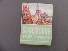 Strasbourg Et Ses Environs La France Illustrée Alpina - Tourism Brochures