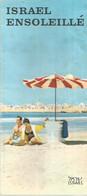 GU / Advertising Tourism Guide  TOURISME  / Guide Touristique  Dépliant Israël Ensoleillé - Tourism Brochures