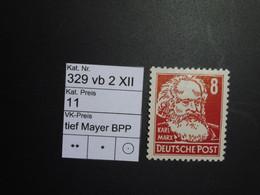DDR ** 329 Vb 2 XII Tief  Mayer BPP - Ungebraucht