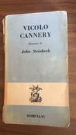 Vicolo Cannery - John Steinbeck,  1964,  Bompiani - P - Autres