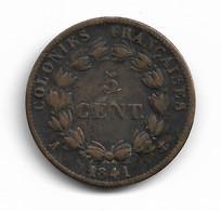 COLONIES FRANCAISES - 5 CENTIMES LOUIS-PHILIPPE 1841 - Kolonien