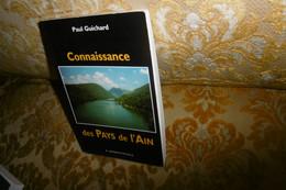 Paul GUICHARD : CONNAISSANCE Des PAYS De L'AIN , 1997 - Alpes - Pays-de-Savoie