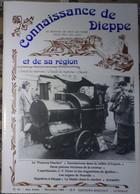 Connaissance Dieppe 61 1989  - Le Frances Fischer - Inondations Vallée D'Arques - Orgues Neuville - Napoléon..... - Normandie