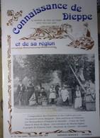 Connaissance Dieppe 73 1990  - Touffreville Criel Pomme - Bernardines D'Arques - Calvaire Martin Eglise - Normandie