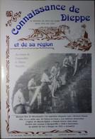 Connaissance Dieppe 76 1991  - Marquis Hue De Miromesnil - St Valéry En Caux - Martin Eglise - Envermeu - Bacqueville - Normandie
