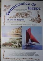 Connaissance Dieppe 78 1991  -Eurotunnel - Saâne - Armoiries - Statue De La Vierge De St Remy - Amicale Simon - Normandie