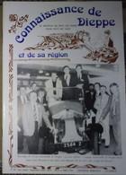 Connaissance Dieppe 82 1991  Circuit Automobile - Capitaine Ribault - Musée Eu - Métier Chaumier - Pourville - Normandie