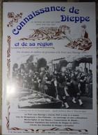 Connaissance Dieppe 85 1991 Foire Aux Harengs - Maupassant - Martin Eglise - école Des Dentelles - Normandie