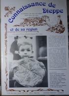 Connaissance Dieppe 86 1991  Galette école Dentelles - Chapelle La Gaillarde - Hautot Sur Mer - Horlogers Dieppois - Normandie