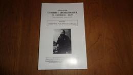 ANNALES INSTITUT ARCHEOLOGIQUE DU LUXEMBOURG ARLON 1991 1992 Régionalisme Alphonse Cus Eglise Action Sociale Congo - Belgien