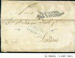 ESPAÑA 1822 GALICIA  FERROL  Carta DESINFECTADA Hasta LONDRES   PR 107 - ...-1850 Prephilately