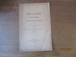 SIGNES LAPIDAIRES DECOUVERTS A NOTRE DAME DE SENLIS PAR M. L'ABBE MULLER 1893 EXTRAIT DU BULLETIN DU COMITE ARCHEOLOGIQU - Picardie - Nord-Pas-de-Calais