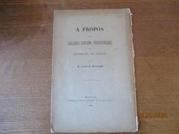 A PROPOS DE QUELQUES STATIONS PREHISTORIQUES DES ENVIRONS DE SENLIS PAR M. L'ABBE MULLER 1901 15 PAGES - Picardie - Nord-Pas-de-Calais