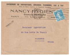 NANCY Lettre Entête HYGIENE Couverture Zinguerie Plomberie Gaz Eau Bernard 25c Semeuse Bleu Yv 140 - Brieven En Documenten