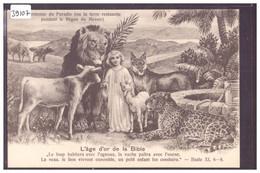 L'AGE D'OR DE LA BIBLE - LE PARADIS SUR TERRE - TB - Altri