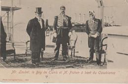 """TUNISIE . Mr LOUBET, Le BEY De Tunis Et M. PICHON à Bord Du """"CASABLANCA """" (Edit. GARRIGUES N° 232° - Tunisia"""