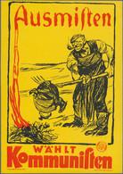 """Ansichtskarten: Propaganda: 1924 RUSSISCHE Propagandakarte No. 2 """"Ausmisten / Wählt Kommunisten"""", Se - Political Parties & Elections"""