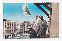 CP ALGERIE ALGER Fete De L'independance Notables Sur La Mosquée Djemaa Djedid - Algiers