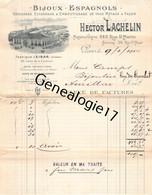 75 26843 PARIS SEINE 1914 Bijoux Espagnols HECTOR LACHELIN Bijou Espagnol Rue St Martin Saint Maur USINE A EIBAR ESPAGNE - 1900 – 1949