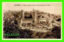 FOUGÈRES (35) - LE CHÂTEAU, L'ÉGLISE ST-SULPICE, L'ÉGLISE ST-LÉONARD ET LE BEFFROI - CLICHÉ A. D. - - Fougeres