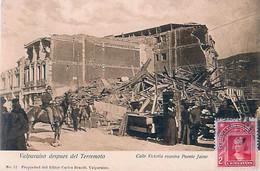 Cpa VALPARAISO Despues Del Terremoto - Calle Victoria Esquina Puente Jaime - Chili