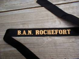 BASE AERONAVALE ROCHEFORT  -  MARINE NATIONALE  : RUBAN Légendé De Bachi  : B.A.N. ROCHEFORT - Marine