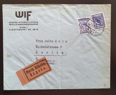 Österreich 1929, EXPRESS Bedarfsbrief MiF WIEN Gelaufen BERLIN - Brieven En Documenten