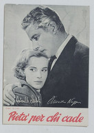 37459 Cartolina - Film Pietà Per Chi Cade - A. Lualdi A. Nazzari N. Gray - Schauspieler