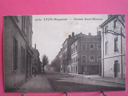 Visuel Très Peu Courant - 69 - Lyon Monplaisir - Chemin Saint Maurice - CPA En Très Bon état - R/verso - Lyon 8