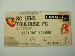 TICKET D'ENTREE AU STADE  BOLLAERT - SAISON 1998 /1999 - R.C LENS / TOULOUSE  F.C - AUCHAN - Bekleidung, Souvenirs Und Sonstige