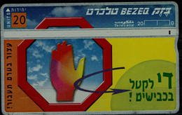 ISRAEL 1998 BEZEQ PHONECARD STOP BEFORE CROSSING USED VF!! - Israel